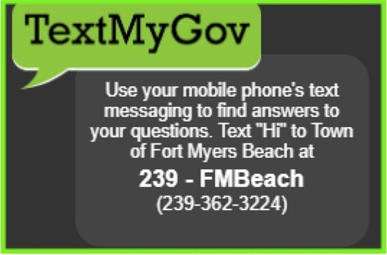 Text questions about the Town to 239-FMBeach