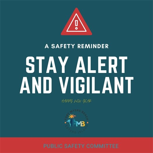 Stay alert and vigilant safety reminder graphic