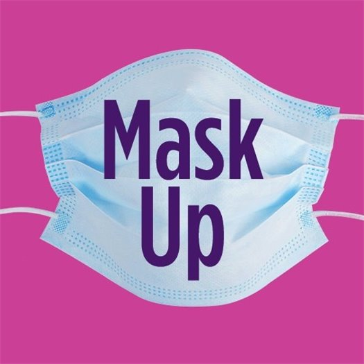 Face mask with the words Mask Up