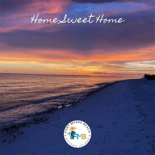 Picture of beach at sunset with with the words Home Sweet Home