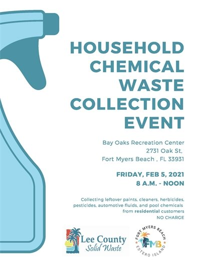 Next Household Waste Collection Event is February 5 from 8 a.m. to Noon at Bay OAks